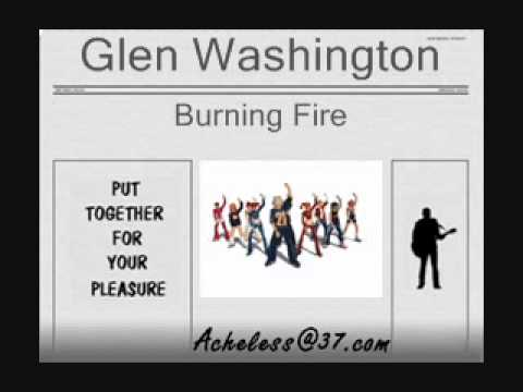 Glen Washington - Burning Fire