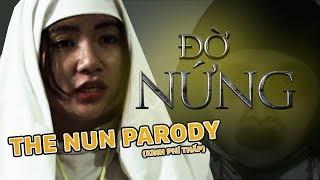 THE NỨNG (The Nun Parody) - Trailer phiên bản