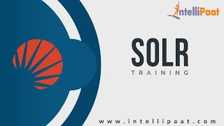 Solr Tutorial | Solr YouTube Video | Intellipaat