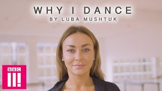 'I Felt It Might Be Something Wrong With Me': Why I Dance By Luba Mushtuk   BBC Three Does Strictly