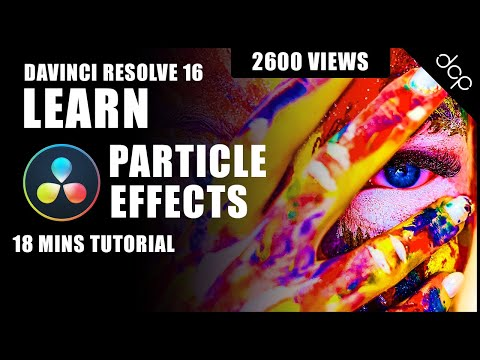 DaVinci Resolve 16 Particle Effects Tutorial