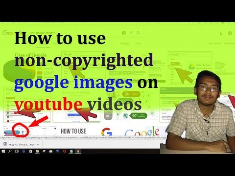 how to use non copyrighted google images on youtube videos
