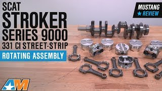 1979-1995 Mustang 5.0L Scat Stroker Series 9000 331 ci Street-Strip Rotating Assembly Review