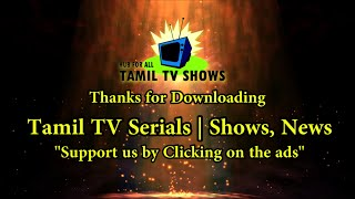 Tamil TV Serials | Shows, News | Android App Demo Video