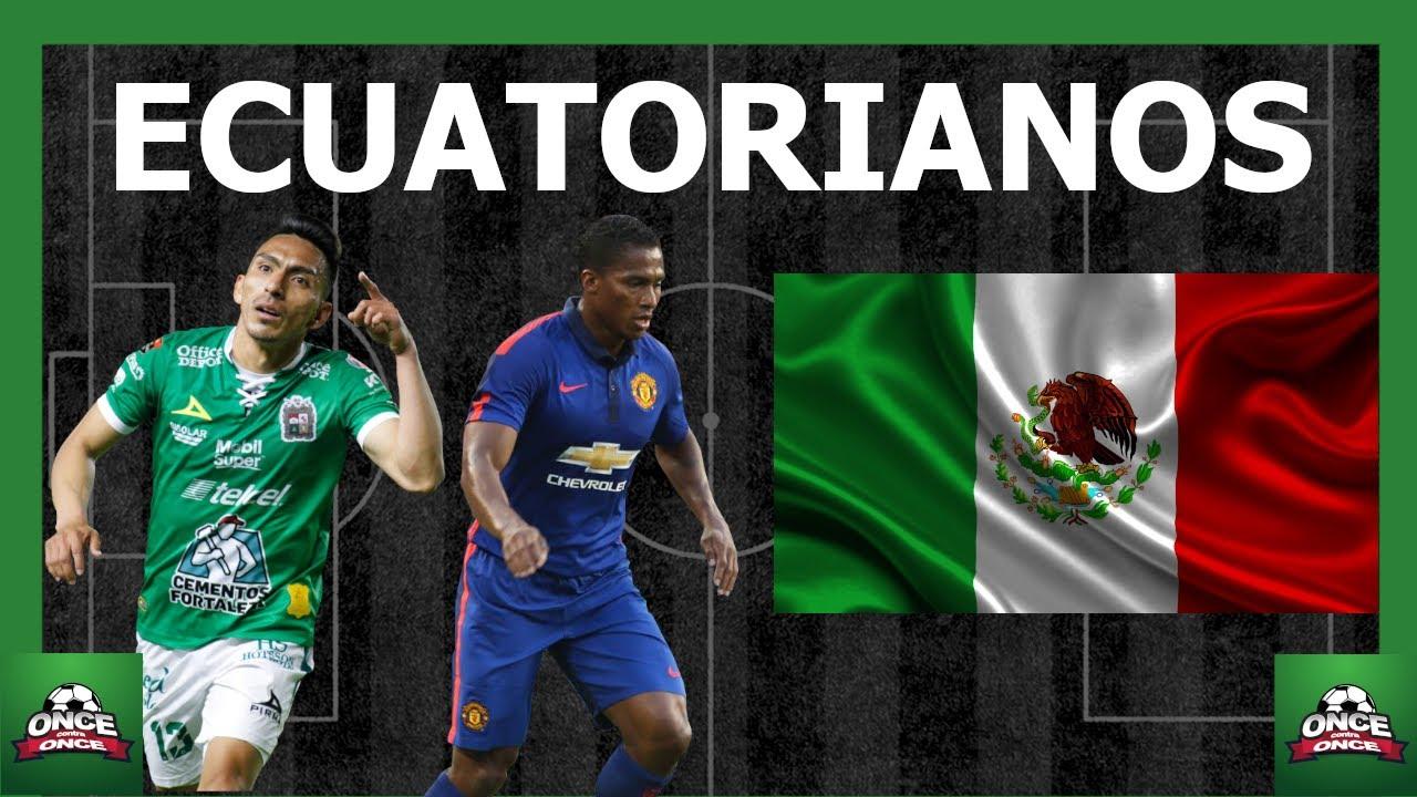 Ecuatorianos en México 2021 ⚽ jugadores en el extranjero ⚽