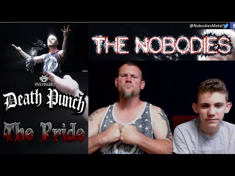 NOBODIES REACTION!!!: The Pride (Five Finger Death Punch)!