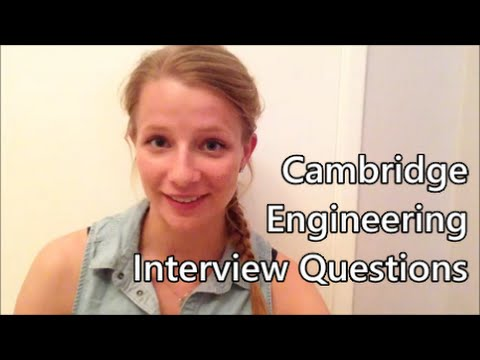 Cambridge Engineering Interview