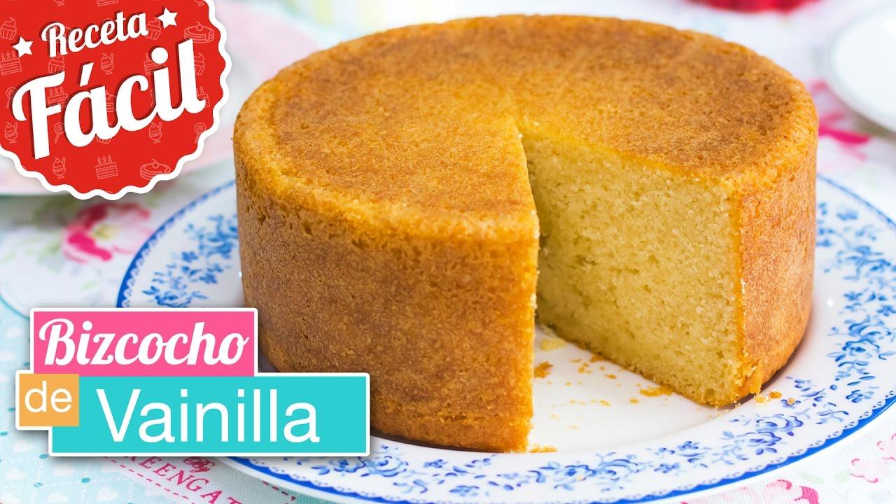 Bizcocho De Vainilla Esponjoso Receta Fácil Quiero Cupcakes