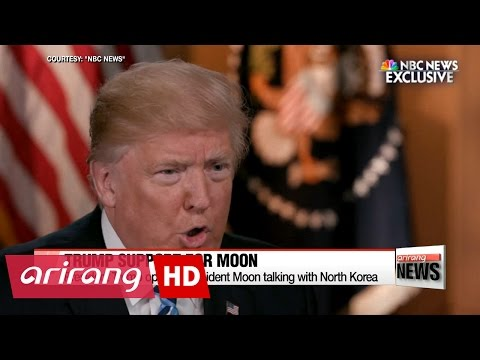 Trump open to President Moon talking with North Korea