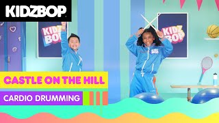 KIDZ BOP Kids - Castle On The Hill (Drumming Exercise with DrumFIT)