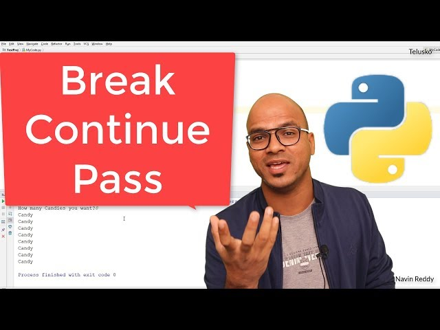 #22 Python Tutorial for Beginners | Break Continue Pass in Python