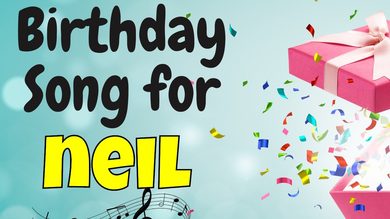 Happy Birthday Neil Song   Birthday Song for Neil   Happy Birthday Neil Song Download