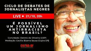 LIVE | É possível um jornalismo antirracista no Brasil? 🤔