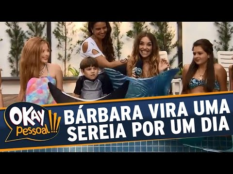 Okay Pessoal!!! (13/04/16) - Bárbara Koboldt Vira Sereia Por Um Dia