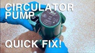 Fix & Repair Stuck Circulator Pump Before Replacing NO HEAT