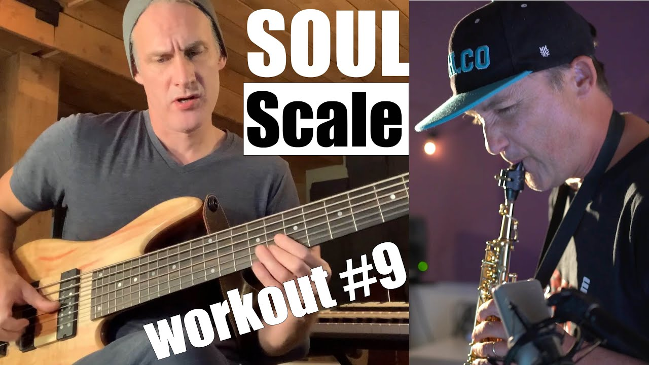 Soul Scale workout #9  featuring Tony Grey