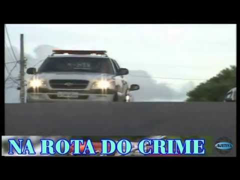 TV OBJETIVA BARBACENA # NA ROTA DO CRIME 11/09/2015