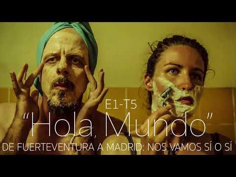 De Fuerteventura a Madrid: nos vamos sí o sí - 1x5