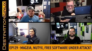 Free Software Under Attack?, Mageia, NuTyX, KDE, Whonix, Pi4, Steam, AMD - Destination Linux EP129