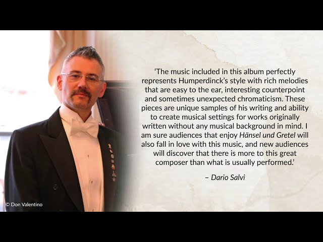 Humperdinck's Music for the Stage conducted by Dario Salvi (Includes World Premiere Recordings)