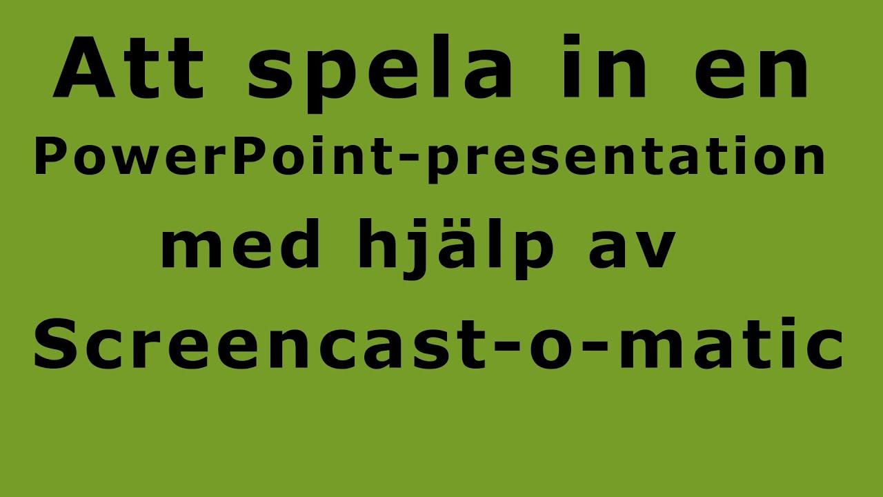 Spela in powerpoint presentation