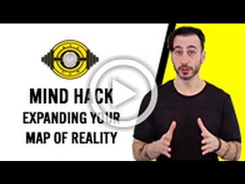 Expanding Your Map of Reality - NLP Mind Hack