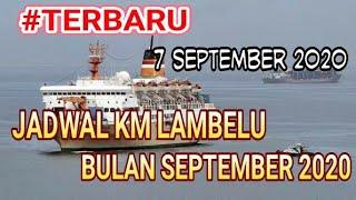 Terbaru Jadwal Km Lambelu Bulan September 2020 Youtube