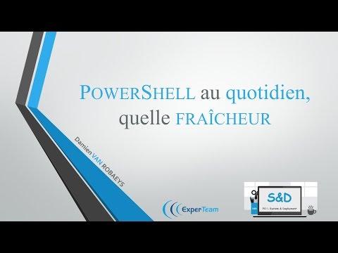 Utiliser PowerShell au quotidien de façon cool
