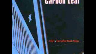 Watch Carbon Leaf Home video