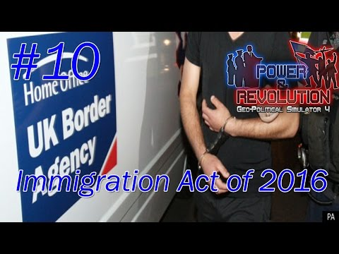 UK | Episode 10: Immigration act of 2016 | Power & Revolution gameplay