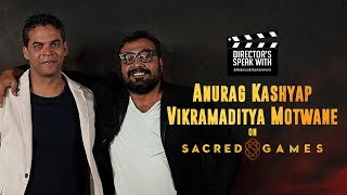 #DirectorsSpeak about Sacred Games | Vikramaditya Motwane | Anurag Kashyap | August 8, 2018