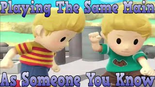 Playing The Same Main As Someone You Know - Super Smash Bros Wii U