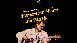 Remember When The Music [Reprise], (Harry Chapin) - MVT