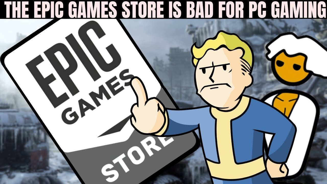 Epic Games Store is Not the Competition PC Gaming (Steam ...