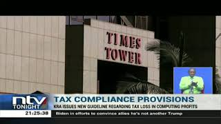 KRA issues new guidelines on tax loss in computing profits
