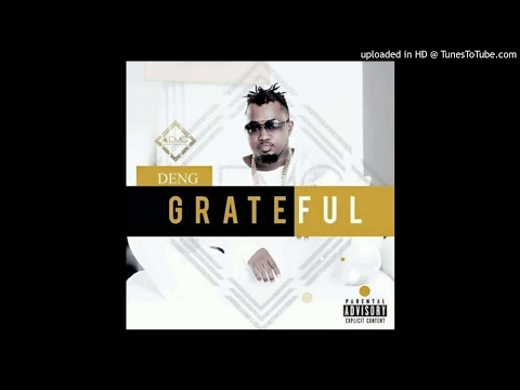 DenG - GrateFul (NEW MUSIC 2017)