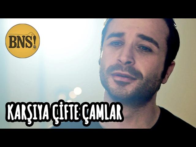 KARŞIYA ÇİFTE ÇAMLAR | feat. Eser Eyüboğlu | Karadeniz Türküsü - | Bak Ne Söylicem! | BNS Cover