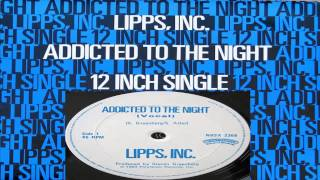 Lipps Inc -  Addicted To The Night