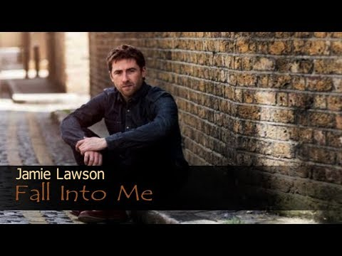 Jamie Lawson - Fall Into Me (Lyric Video)