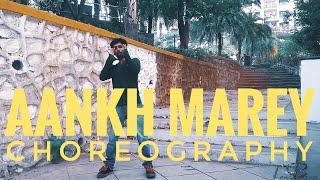 AANKH MAREY Dance Choreography | SIMMBA | Ranveer Singh | Sara Ali khan | Neha kakkar