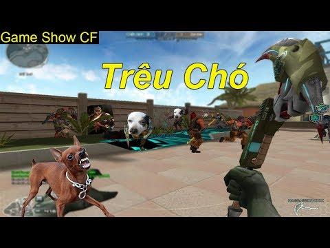 Game Show CF | Biệt Đội Trêu Chó | TQ97
