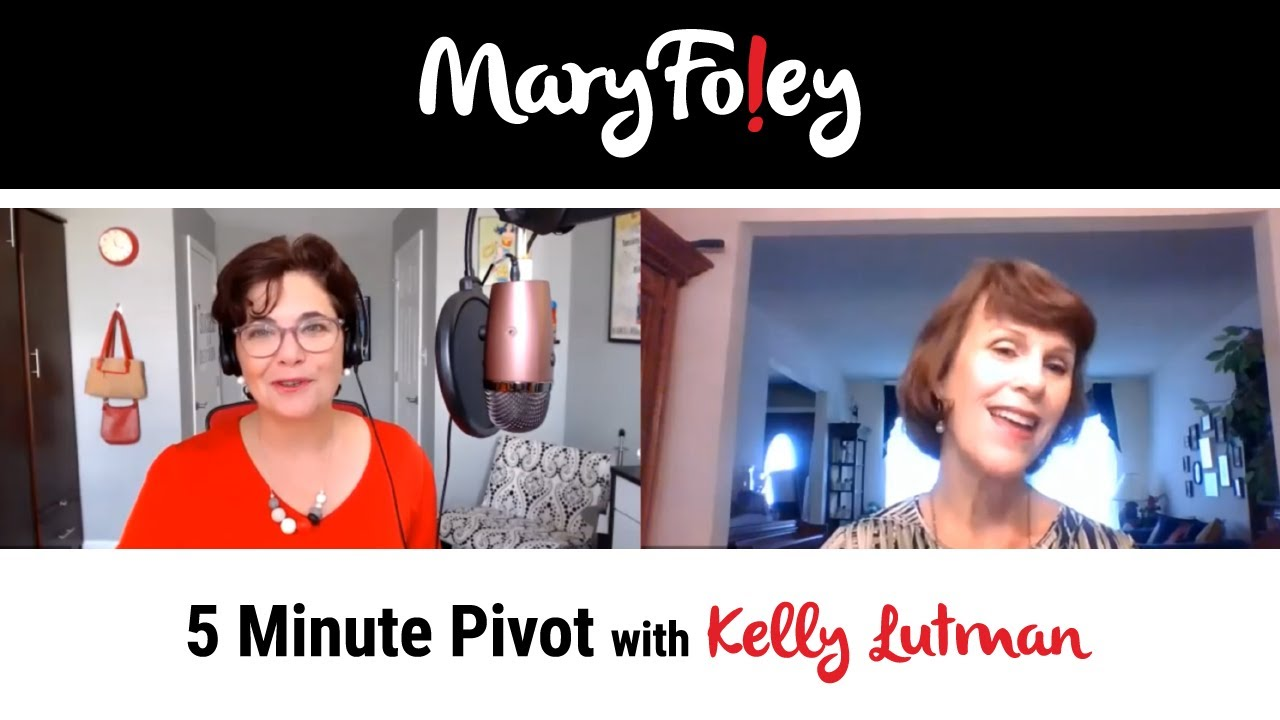 5 Minute Pivot: Kelly Lutman