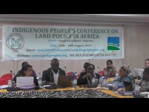 Indigenous Peoples' Conference on Land Policy in Africa by Ogiek Peoples' Development Program(OPDP)