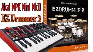 Akai MPK Mini MkII / EZdrummer 2 (Demo)
