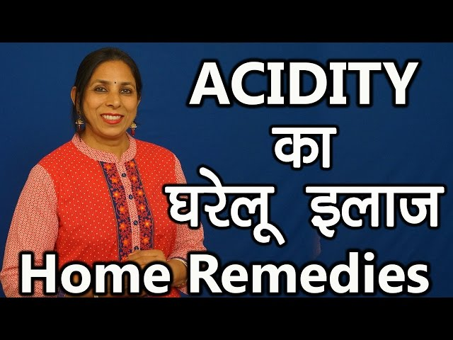 Acidity: Symptoms, Treatment, and Home Remedies