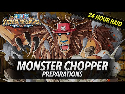 One Piece Treasure Cruise: MONSTER CHOPPER Preparation!!! How To Beat MONSTER CHOPPER!