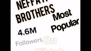 The NEFFATI BROTHERS Best Tiktok 2019