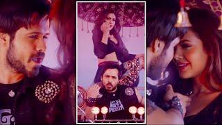 Socha Hai Status Full Screen Video HD | Love Status 💝 | 4K Status | Emraan Hashmi, Esha Gupta