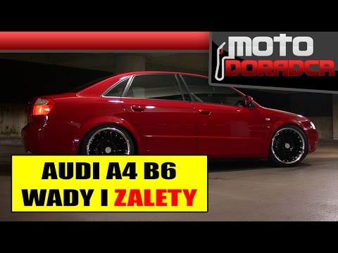 Audi A4 B6 WADY i ZALETY #MOTODORADCA