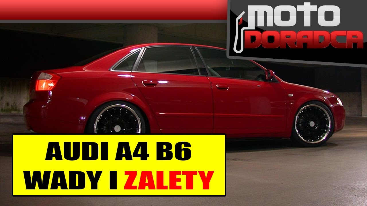 Audi A4 B6 Wady I Zalety Motodoradca Youtube